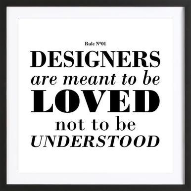 Rule 01 - Designer are meant.. -Bild mit Holzrahmen