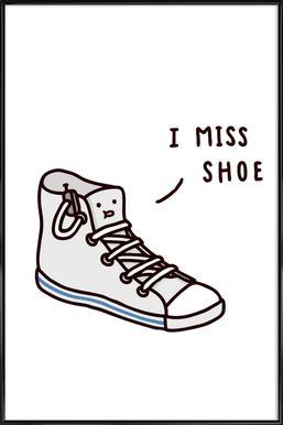 I Miss Shoe Framed Poster