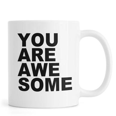 You Are Awesome -Tasse