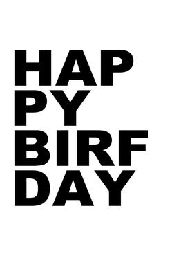 Happy Birfday