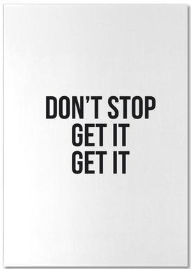 Don't Stop Get It Get It -Notizblock