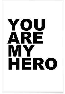 You Are My Hero Poster