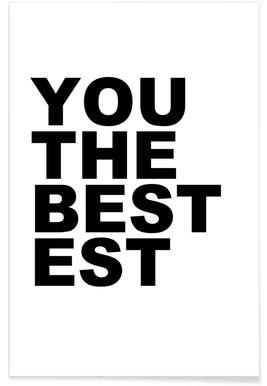You Are the Bestest Poster