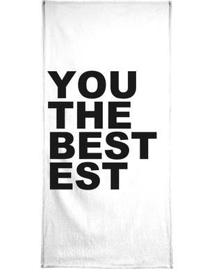 You Are the Bestest Bath Towel