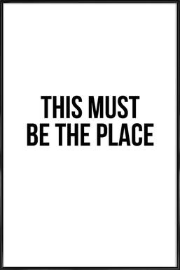 This Must Be The Place Framed Poster