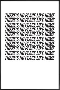 theres no place like home - Poster in kunststof lijst