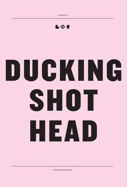 Ducking Shot Head Impression sur alu-Dibond