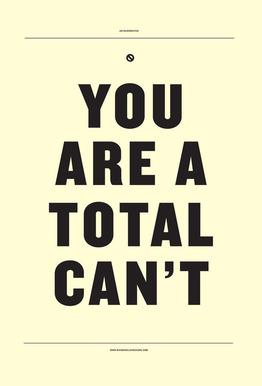 You Are A Total Cant tableau en verre