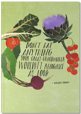 Don't Eat Anything Notebook