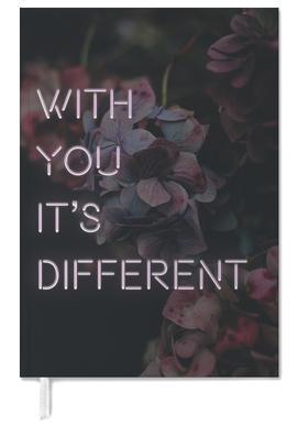 With you it's different