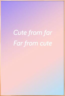 Cute From Far