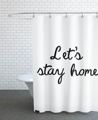Let's Stay Home -Duschvorhang