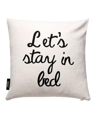 Let's Stay In Bed Cushion Cover