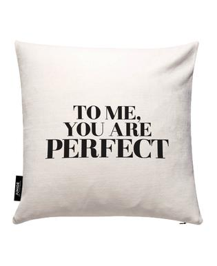 To Me... Cushion Cover
