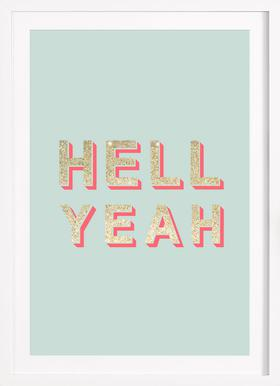 Hell Yeah - Poster in Wooden Frame