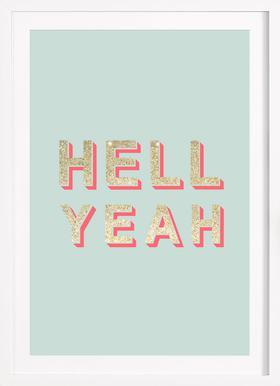 Hell Yeah - Poster im Holzrahmen