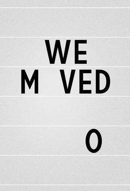 We Moved -Acrylglasbild