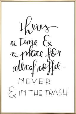 Decaf Coffee -Poster im Alurahmen