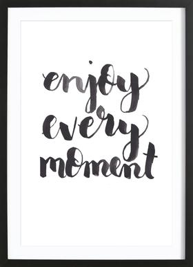 Enjoy Every Moment ingelijste print