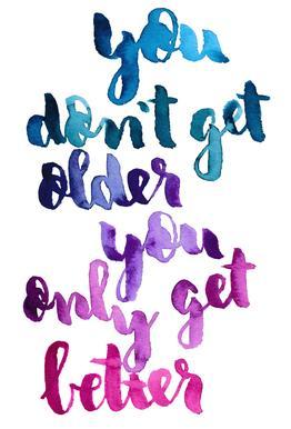 You Don't Get Older