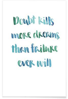 Doubt Kills More Dreams Poster