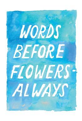 Words Before Flowers Aluminium Print