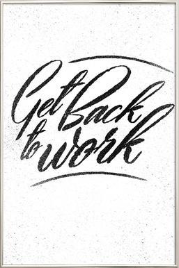 Back to Work affiche sous cadre en aluminium