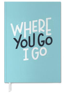 Where You Go I Go -Terminplaner