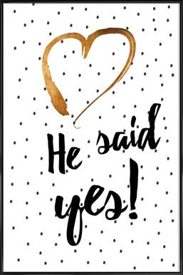 He Said Yes Framed Poster