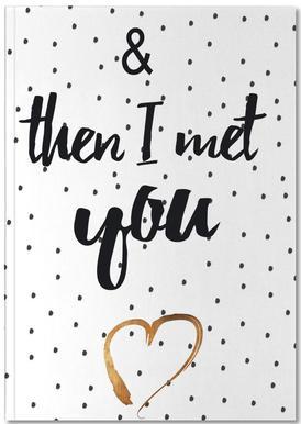 Met You Notebook