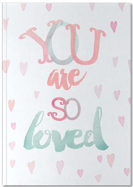 You Are So Loved Notebook