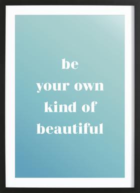Your Own Kind affiche sous cadre en bois
