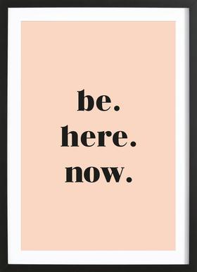 Be Here Now -Bild mit Holzrahmen