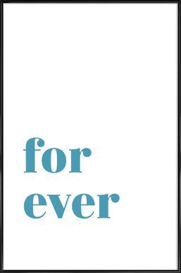 For Ever Framed Poster