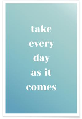 Take Every Day Poster