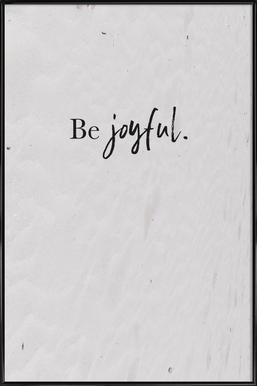 Be Joyful affiche encadrée