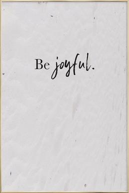 Be Joyful -Poster im Alurahmen