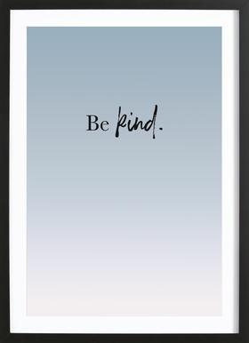 Be Kind Poster i träram
