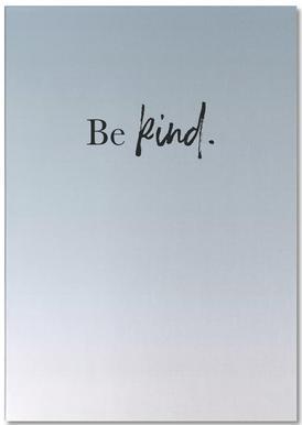 Be Kind -Notizblock