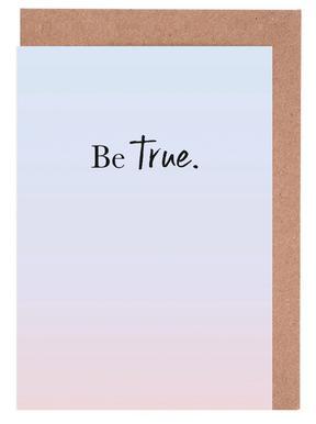 Be True -Grußkarten-Set