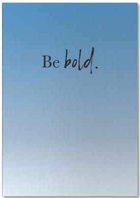 Be Bold -Notizblock