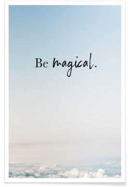 Be Magical Poster