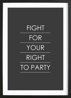 Fight for Your Right ingelijste print