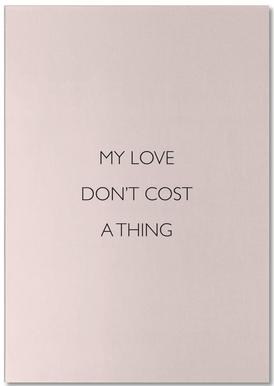 My Love Don't Cost a Thing -Notizblock