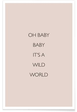 Oh Baby Baby It's a Wild World