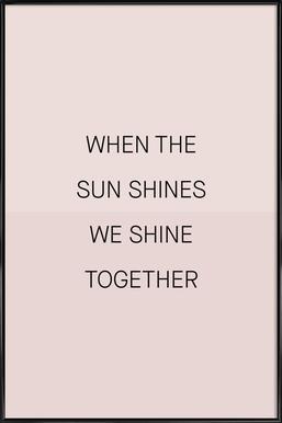 When the Sun Shines 01 ingelijste poster