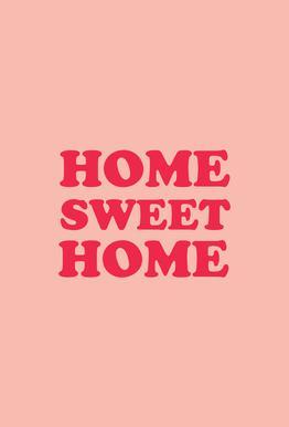 Home Sweet Home - Pink -Acrylglasbild