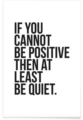 Positive or Quiet Poster