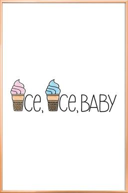 Ice, Ice, Baby Poster in Aluminium Frame