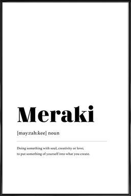 Meraki Framed Poster